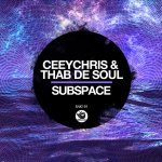 CeeyChris & Thab De Soul – Subspace [Mp3 Download]