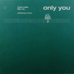 Little Mix – Only You (wideboys Remix)