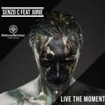 Senzo C & Jurie – Live The Moment [Mp3 Download]