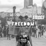 The Groove Experience – Freedom (feat. Kay Kay) [Mp3 Download]