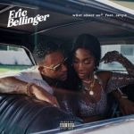 Eric Bellinger – What About Us feat. Sevyn Streeter  (M4a, Acc, Itunes/Apple Music Version)