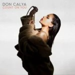 Don Calya – Count On You [Mp3 Download]