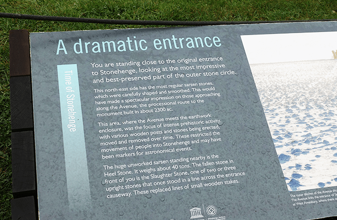 """Photo close-up of a sign posted at the Stonehenge exhibit titled, """"A dramatic entrance."""""""