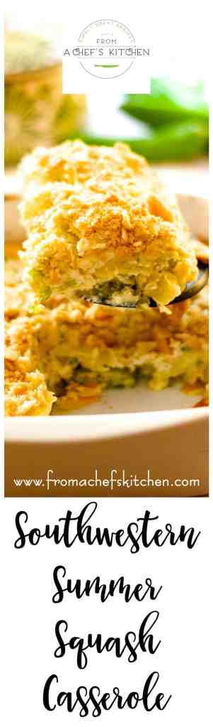 Southern-inspired summer squash casserole gets a spicy Southwestern makeover with fresh chiles!