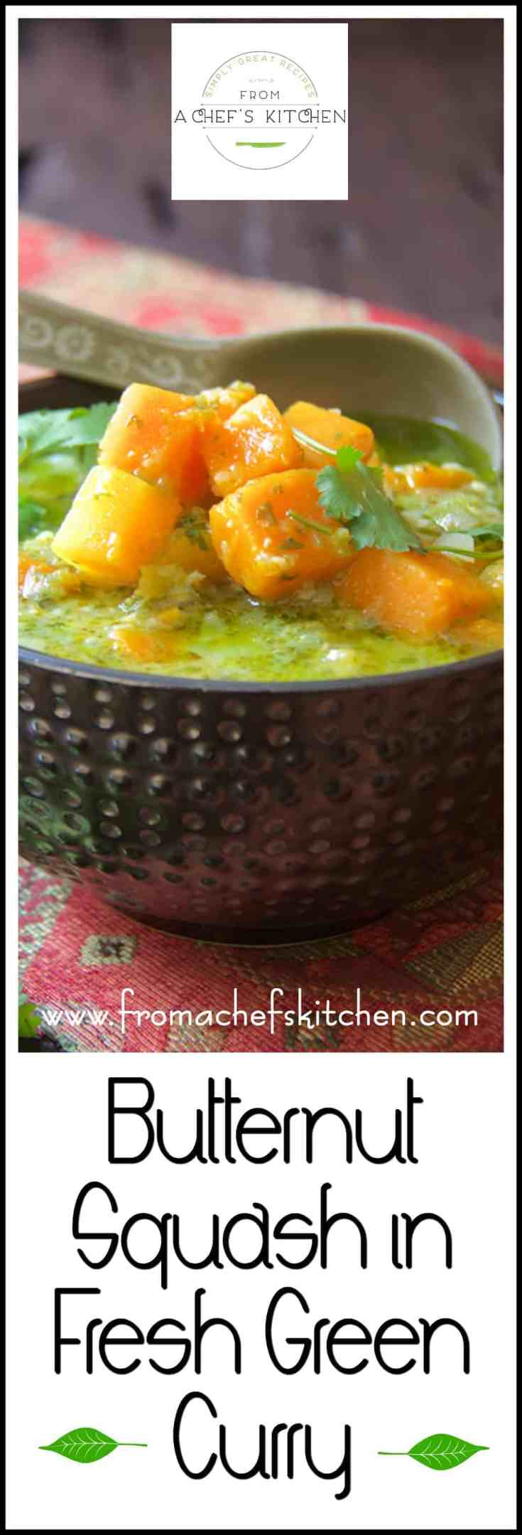 Butternut Squash in Fresh Green Curry has the light fruitiness of coconut milk, citrusy cilantro, the seductiveness of ginger and garlic and hot green chiles for a lively, fresh vegetarian main course. #butternutsquash #butternutsquashrecipes #veganrecipes #veganThai #veganThairecipes