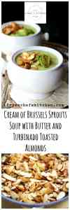 Cream of Brussels Sprout Soup with Butter and Turbinado Toasted Almonds makes an elegant show-stopping starter for your fall or holiday dinner party!