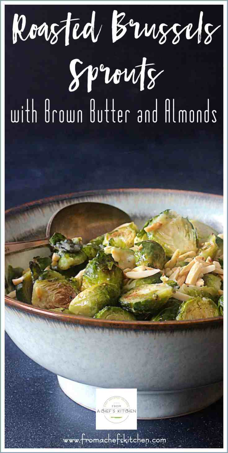 Roasted Brussels Sprouts with Browned Butter and Almonds is a lovely low-stress side dish you're going to love! #brusselssprouts #roastedbrusselsspouts #brusselssproutsrecipes #vegetable #vegetablesidedish