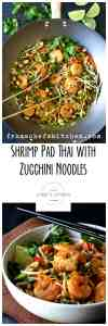 Shrimp Pad Thai with Zucchini Noodles is a fresh, spicy and flavorful way to add more veggies to your life!