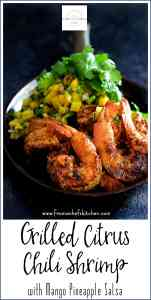 Pinterest image for Grilled Citrus Chili Shrimp with Mango Pineapple Salsa