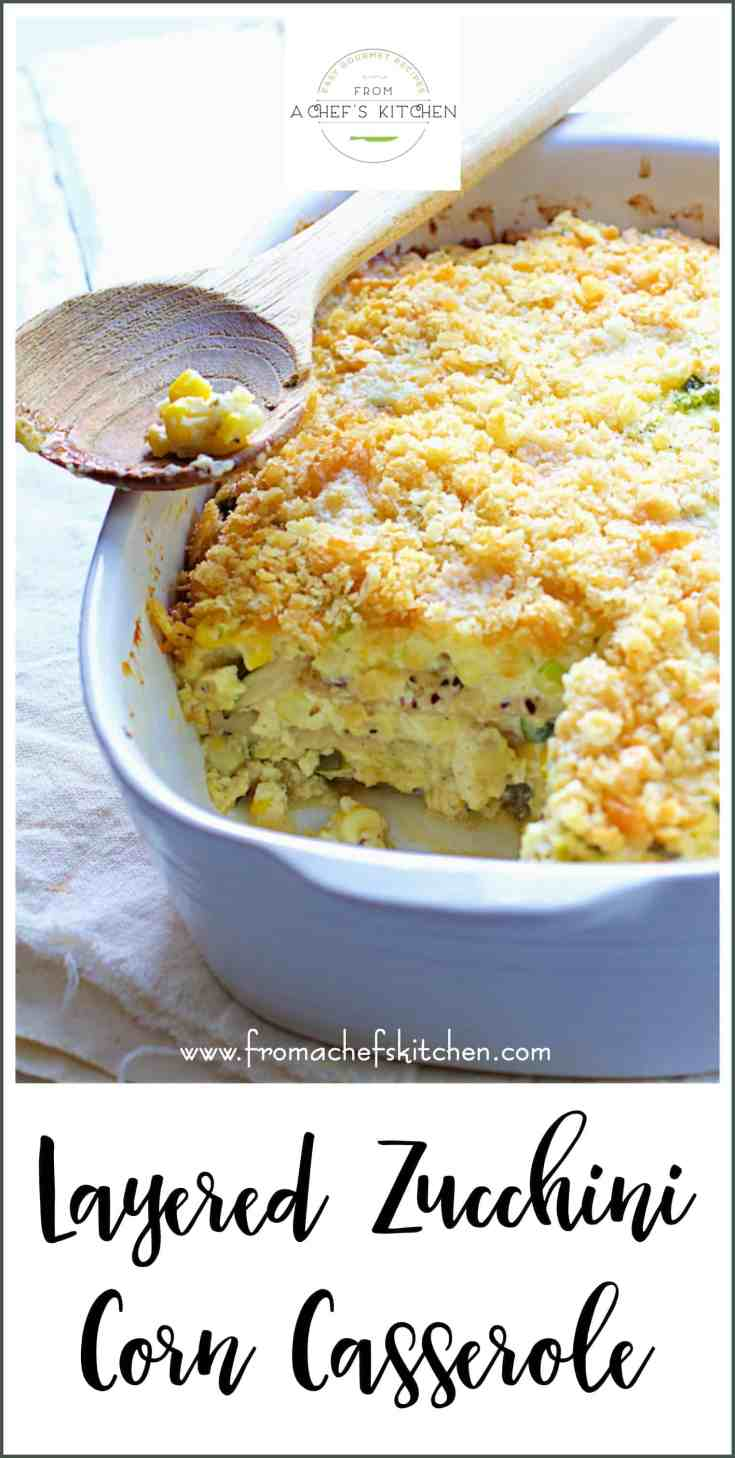 Layered Zucchini Corn Casserole is Southern-inspired, creamy, cheesy and the perfect way to enjoy a summer vegetable bounty! #zucchini #zucchinicasserole #southernfood #casserole