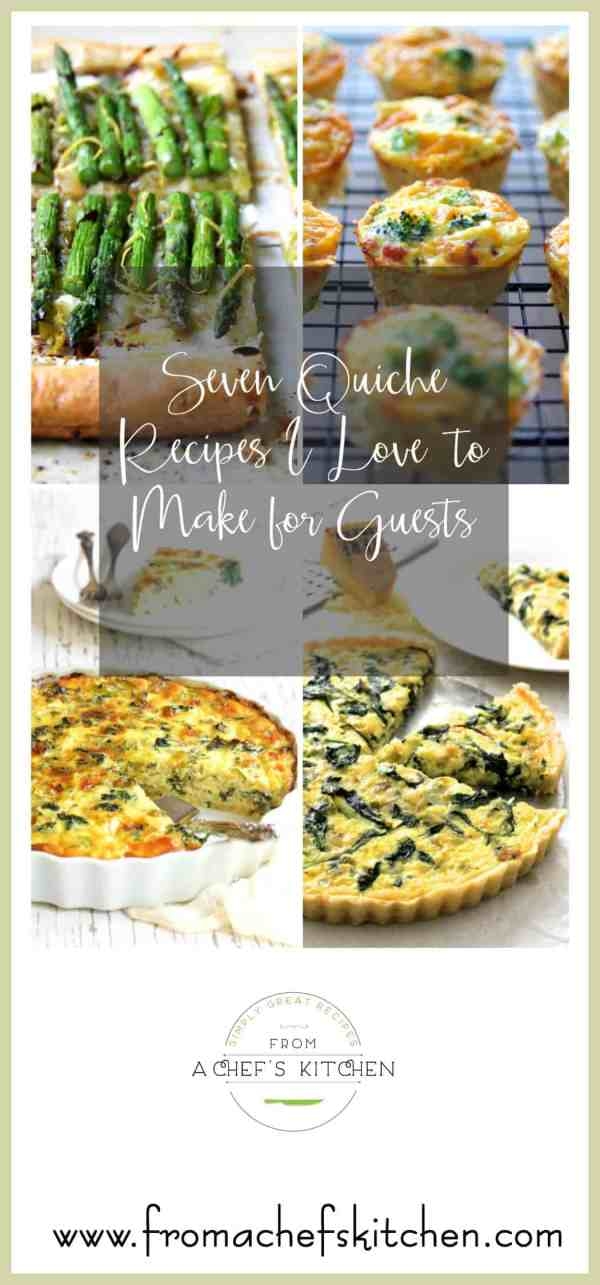 Seven Quiche Recipes I Love to Make for Guests Pin