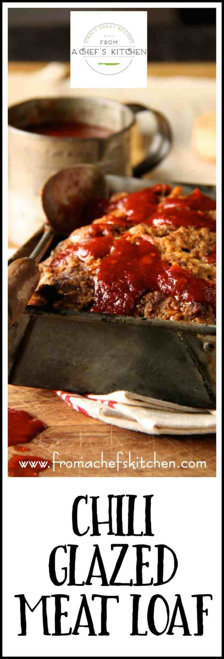 Chili Glazed Meatloaf is simple, good old-fashioned comfort food which is the BEST kind of comfort food!  This meatloaf is also a client favorite! #meat #meatloaf