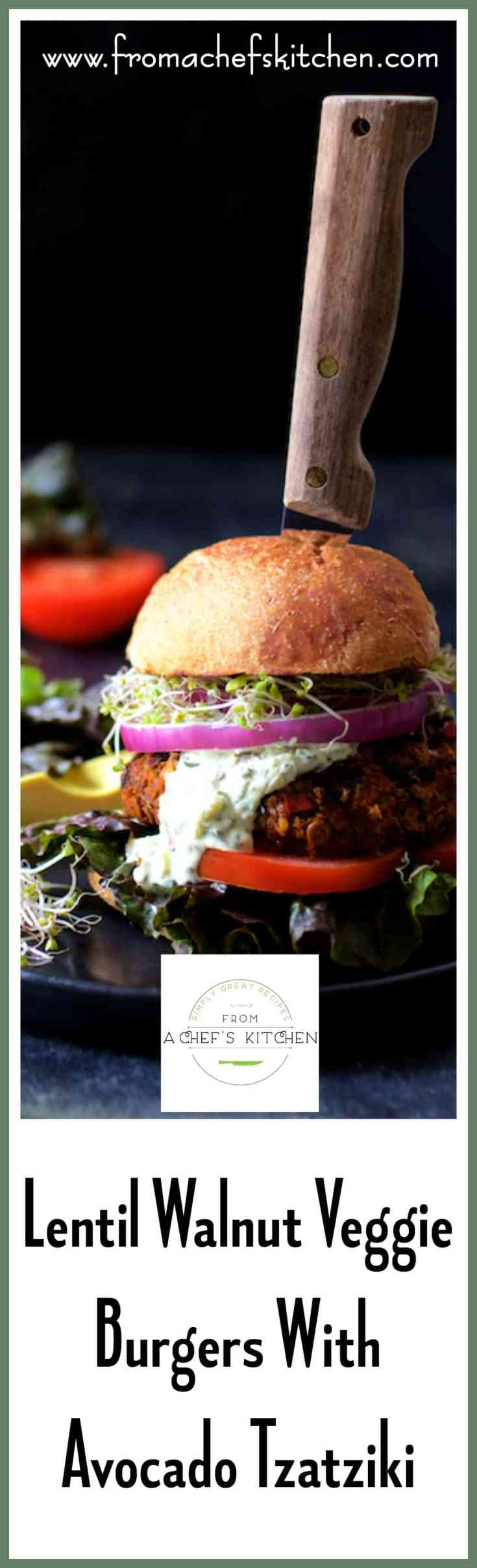 Lentil Walnut Veggie Burgers with Avocado Tzatziki Sauce are hearty enough for a carnivore!  You may even need a knife! #lentil #veggieburger #vegetarian #avocado #tzatziki