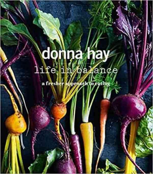 Donna Hay Life in Balance