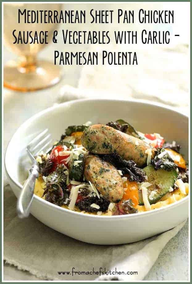 Mediterranean Sheet Pan Chicken Sausage and Vegetables with Garlic Parmesan Polenta is an easy trattoria-inspired weeknight dinner that's also elegant enough for guests!