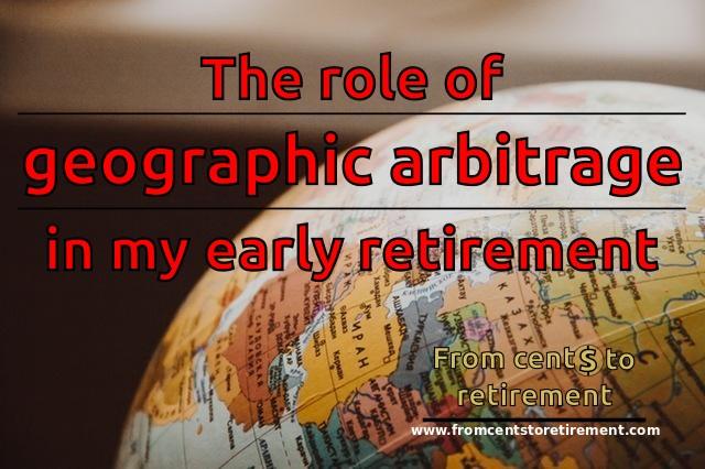 geo arbitrage early retirement