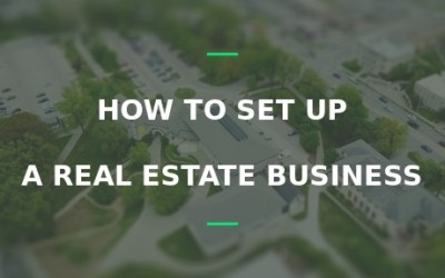 how to set up a real estate business