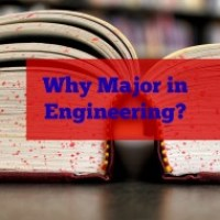 Why Major in Engineering?
