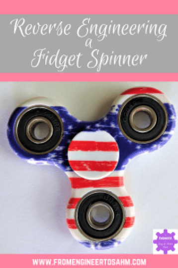 Reverse Engineering for Kids | Hands-on STEM Activity | Learn how to make your own fidget spinner by reverse engineering the one you have!
