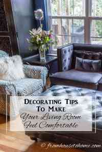 Decorating Tips To Make Your Living Room Feel Comfortable
