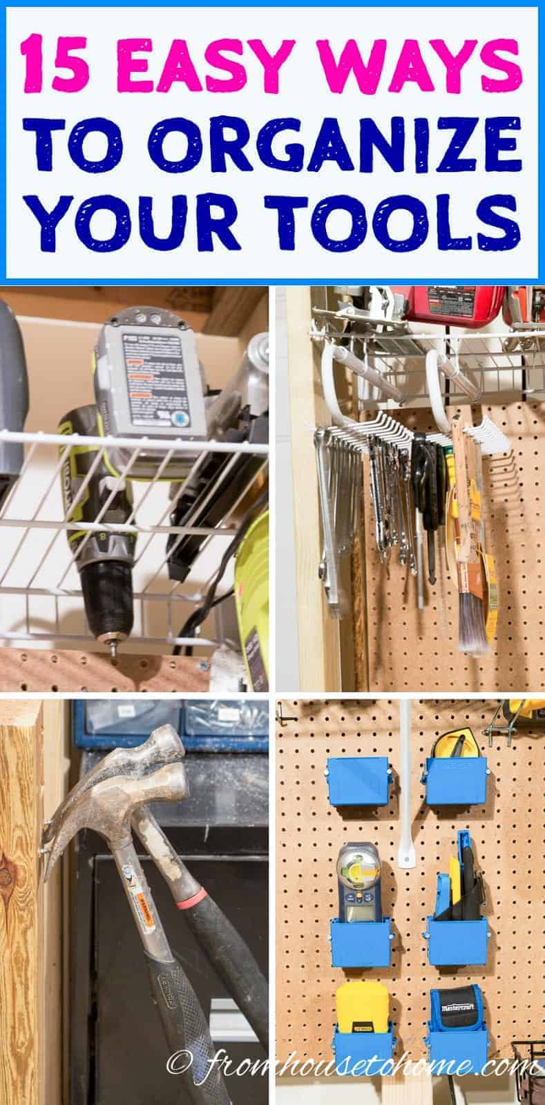 15 Clever Ways to Organize Tools (So You Can Find Them)