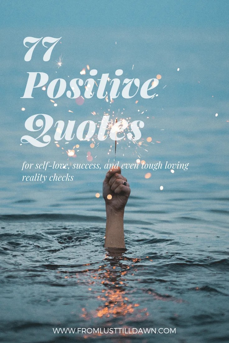77 Positive Quotes For Self Love Encouragement Success And Even
