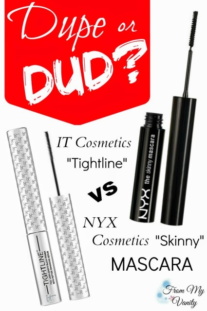 Dupe or Dud? // It Cosmetics Tightline VS NYX Cosmetics Skinny Mascara // FromMyVanity.com