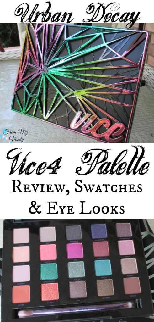 Urban Decay Vice 4 Palette // Swatches and Several Eye Looks // Oil Spill Design // FromMyVanity.com