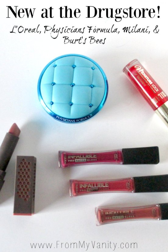 New at the Drugstore: Burts Bees, Physicians Formula, Milani, & Loreal // Mini reviews // #PhysiciansFormula #Milani #BurtsBees #LOreal FromMyVanity.com