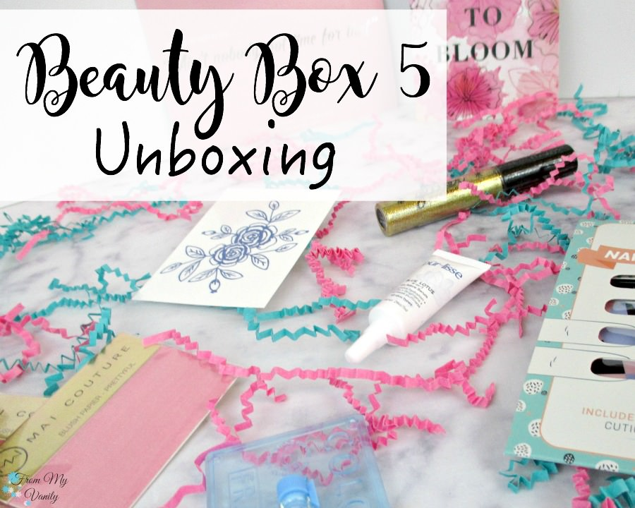 Beauty Box 5 Unboxing -- on FromMyVanity.com