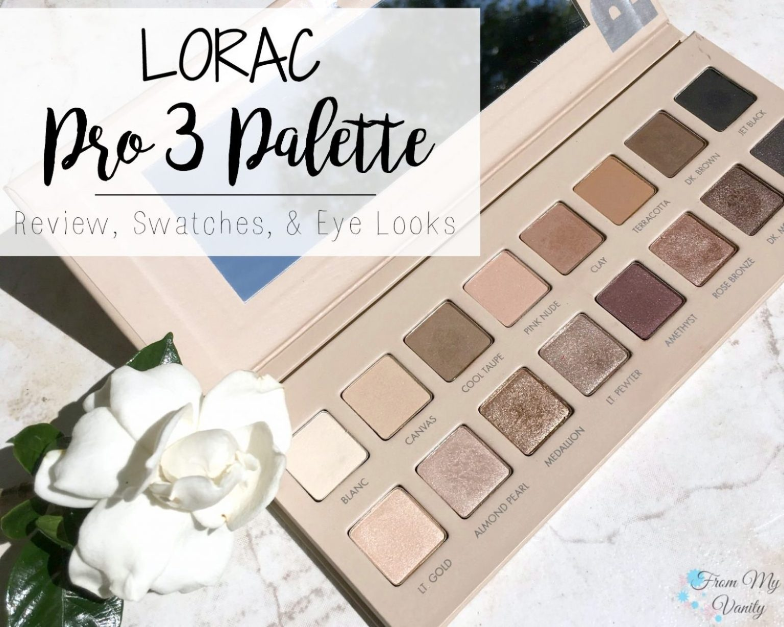 A LORAC PRO 3 Palette Review, so detailed!