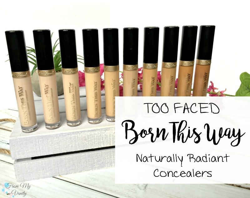 Born This Way CONCEALERS! New from Too Faced