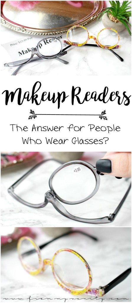 Makeup Readers| The Answer for People who Wear Glasses? | Reading Glasses for Makeup Addicts | Giveaway