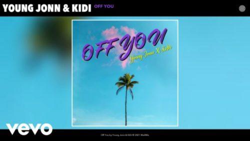 Young Jonn Off You Lyrics ft. KiDi
