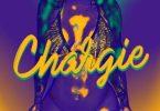 Reekado Banks Chargie Lyrics ft. Teejay & Lord Afrixana