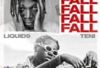 Liquid9 – Fall ft Teni