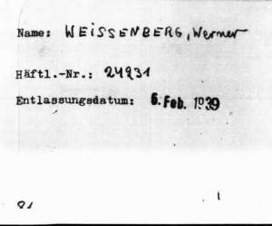 Werner Weissenberg Dachau Haftlinge Number