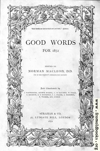 https://i0.wp.com/www.fromoldbooks.org/Dalziel-RecordOfWork/pages/000-front-cover-good-words-1872-title-page/000-front-cover-good-words-1872-title-page-q75-333x500.jpg