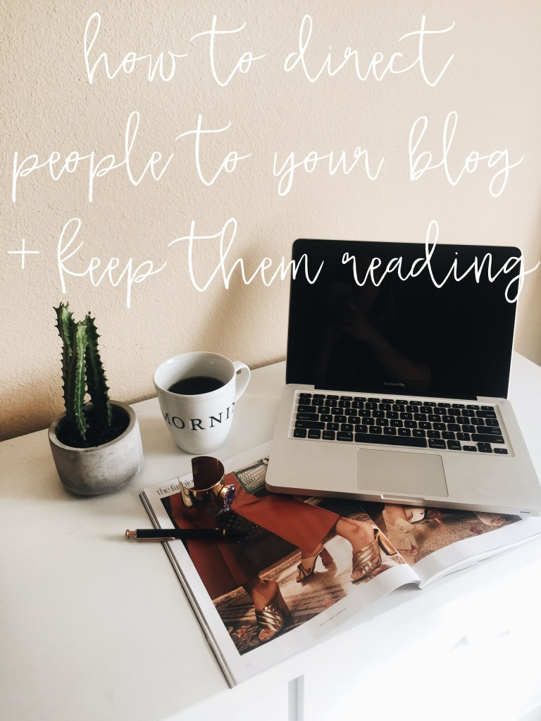 From Texas with Love - Directing People to your Blog and Keeping them Reading
