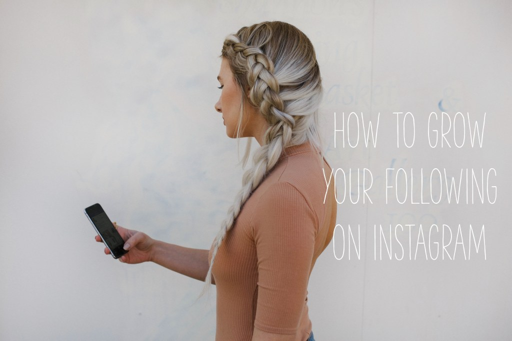 Blogging Tips by From Texas with Love - How to Grow your Following on Instagram