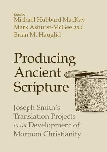 "The book cover of ""Producing Ancient Scripture"""