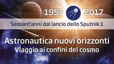 Photo of Astronautica Nuovi Orizzonti – Viaggio ai confini del Cosmo