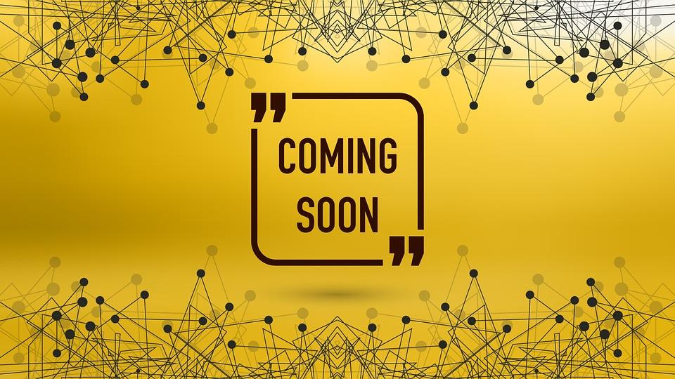 coming-soon-2461832_960_720
