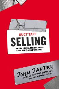Duct Tape Selling by John Jantsch