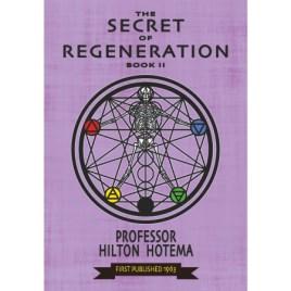 The Secret of Regeneration Book 2