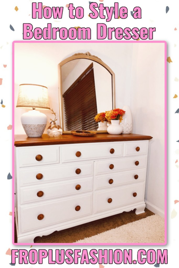 How to Style a Bedroom Dresser Easy Bedroom Decor Ideas