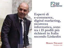 Esperti di e-commerce, digital marketing, sicurezza informatica, sono tra i 15 profili più richiesti in Italia secondo Linkedin.
