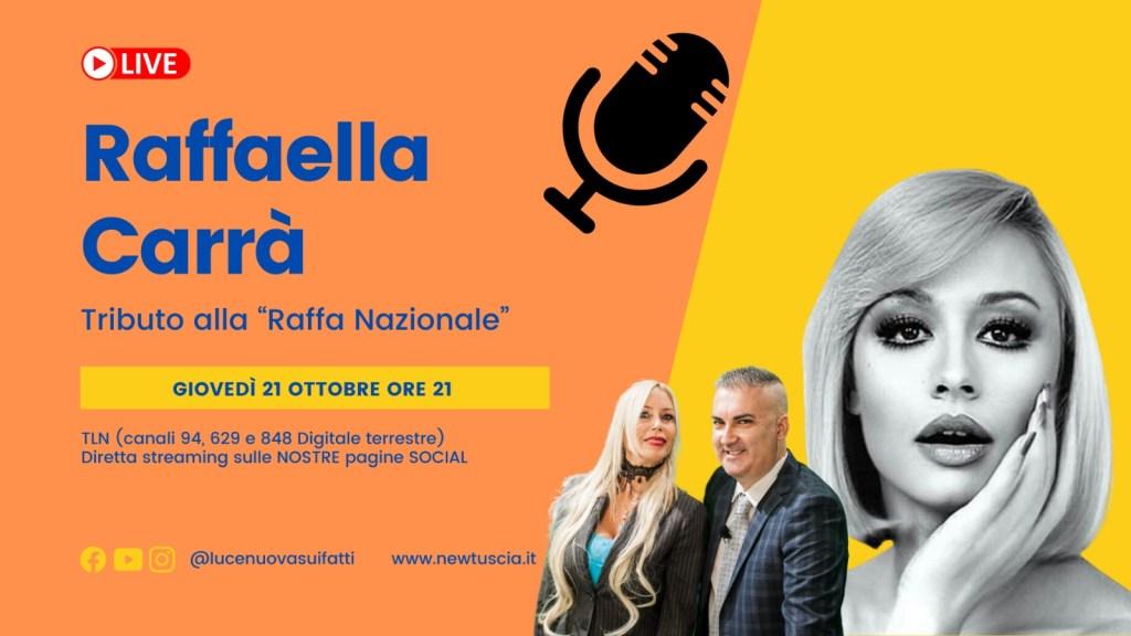 A Luce Nuova sui fatti il mito di Raffaella Carrà. Ospiti Luana Colussi e Gennaro De Crescenzo.
