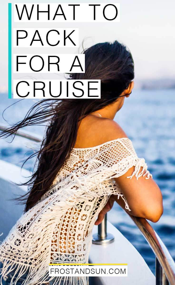What to pack for a cruise to the Caribbean or Mexico, from daytime excursions to formal wear