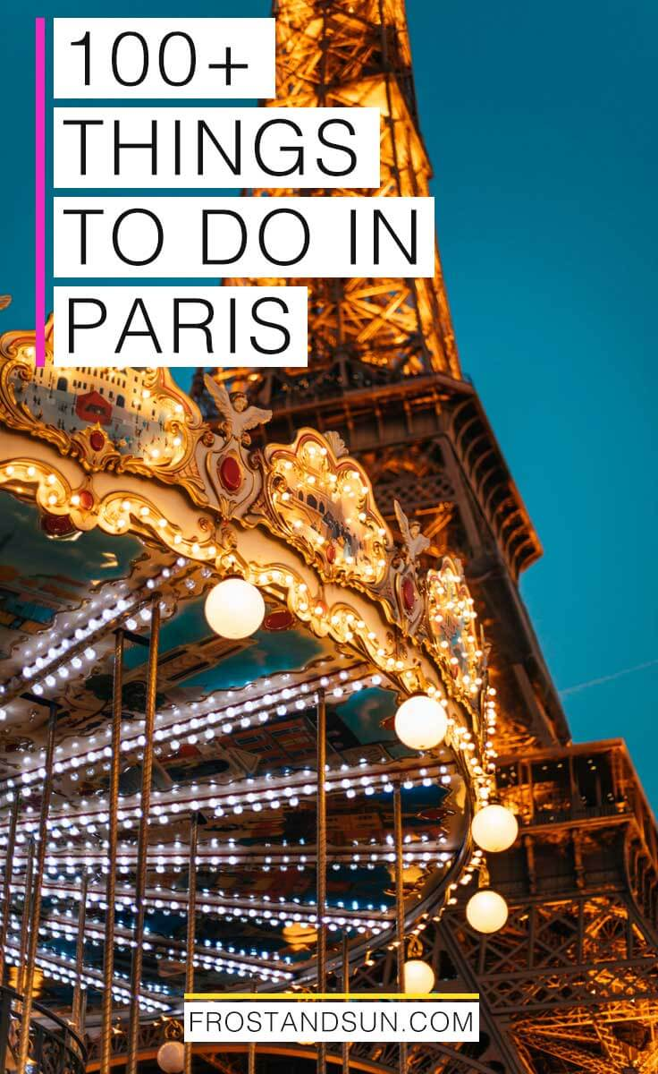 Check out my list of 100 things to do in Paris. From shopping and art to history and architecture, chances are high you'll find plenty to do. #paris #france